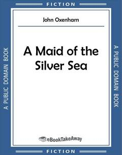A Maid of the Silver Sea