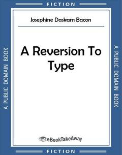 A Reversion To Type