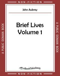 Brief Lives Volume 1
