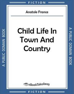Child Life In Town And Country