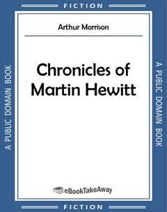Chronicles of Martin Hewitt