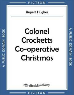 Colonel Crocketts Co-operative Christmas