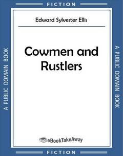 Cowmen and Rustlers