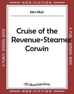 Cruise of the Revenue-Steamer Corwin