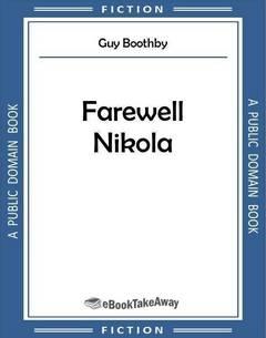 Farewell Nikola