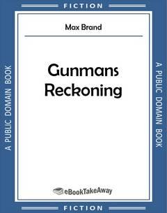 Gunmans Reckoning