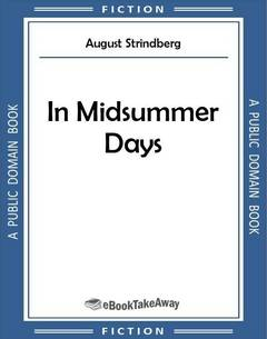 In Midsummer Days
