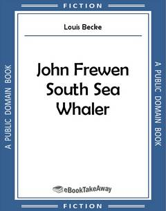John Frewen South Sea Whaler