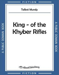 King - of the Khyber Rifles