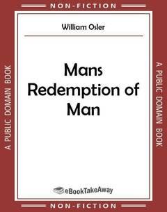 Mans Redemption of Man