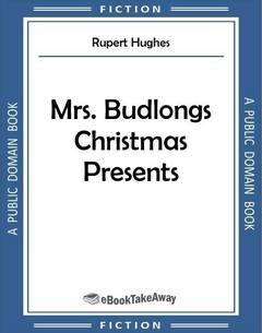 Mrs. Budlongs Christmas Presents