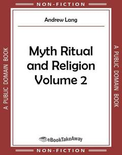 Myth Ritual and Religion Volume 2