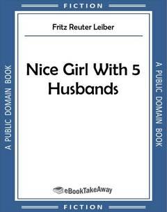 Nice Girl With 5 Husbands