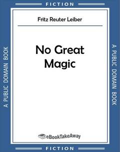 No Great Magic