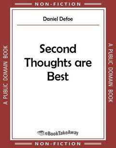 Second Thoughts are Best