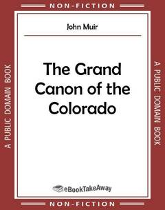 The Grand Canon of the Colorado