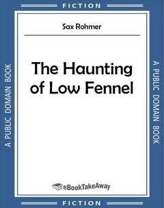 The Haunting of Low Fennel