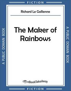 The Maker of Rainbows
