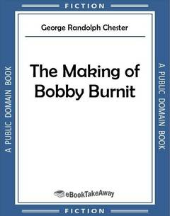 The Making of Bobby Burnit