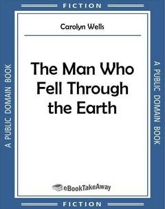 The Man Who Fell Through the Earth