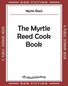 The Myrtle Reed Cook Book