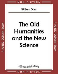 The Old Humanities and the New Science