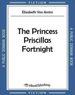 The Princess Priscillas Fortnight