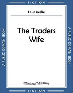 The Traders Wife
