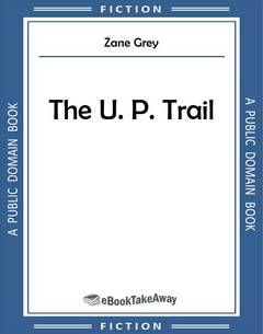 The U. P. Trail