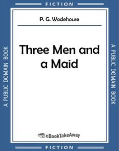 Three Men and a Maid