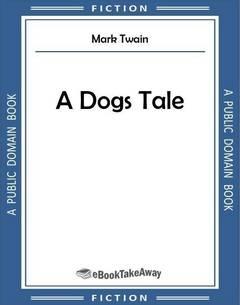 A Dogs Tale