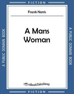 A Mans Woman