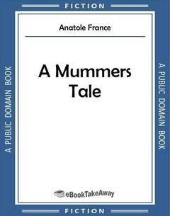 A Mummers Tale
