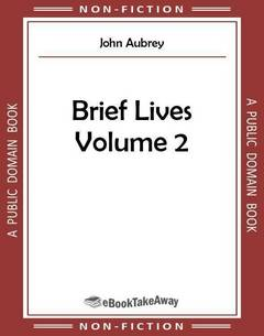 Brief Lives Volume 2