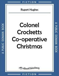 Colonel Crocketts Co-operative Christmas