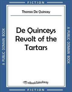 De Quinceys Revolt of the Tartars