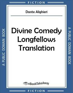 Divine Comedy Longfellows Translation