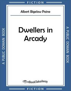 Dwellers in Arcady