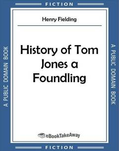 History of Tom Jones a Foundling