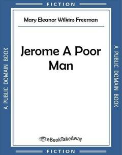 Jerome, A Poor Man