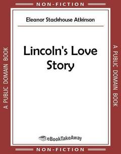 Lincoln's Love Story