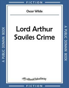 Lord Arthur Saviles Crime