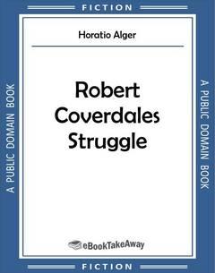Robert Coverdales Struggle