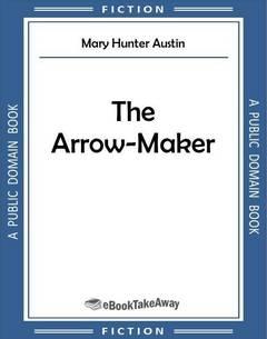 The Arrow-Maker