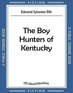 The Boy Hunters of Kentucky