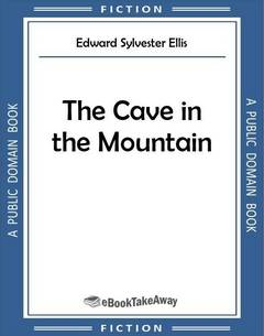 The Cave in the Mountain