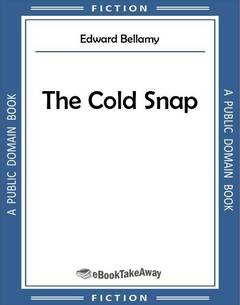 The Cold Snap
