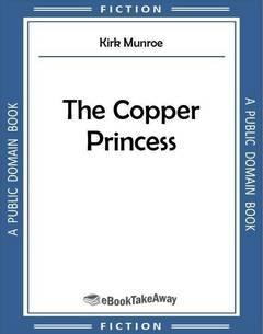 The Copper Princess