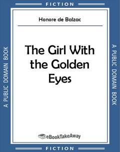 The Girl With the Golden Eyes