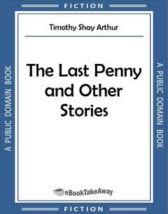The Last Penny and Other Stories